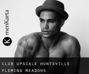Club Upscale Huntsville (Fleming Meadows)
