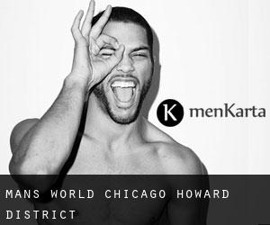 Man's World Chicago (Howard District)