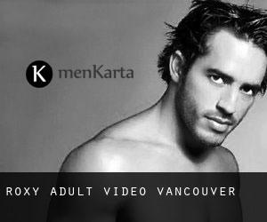 Roxy Adult Video Vancouver